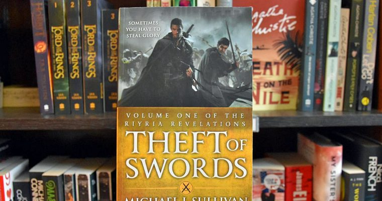 Theft of swords – Michael J. Sullivan