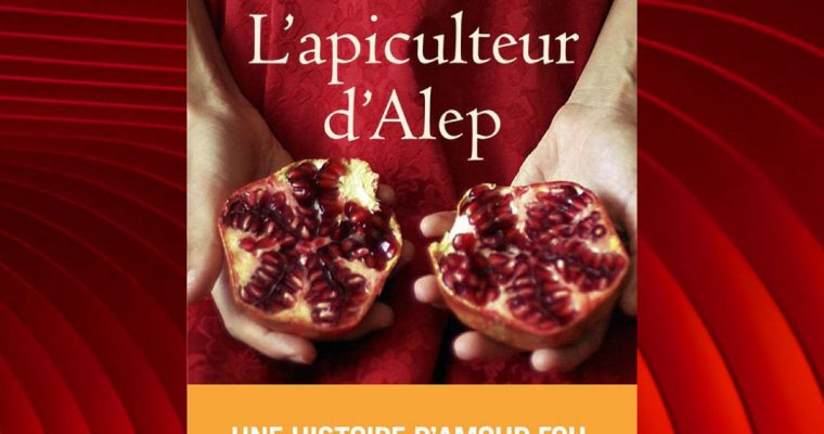 L'APICULTEUR D'ALEP – Christy Lefteri