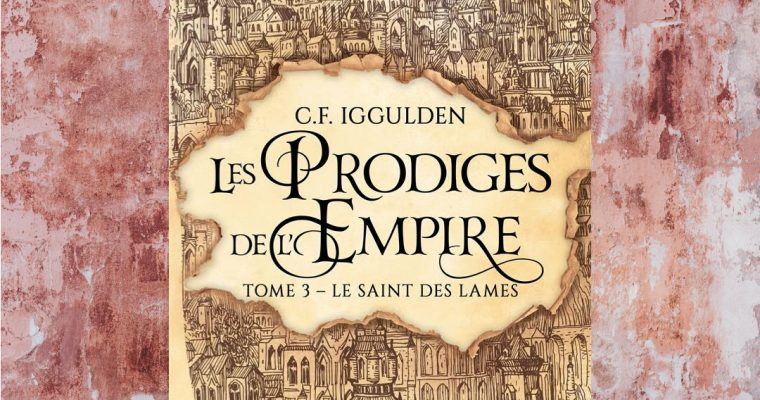 Les prodiges de l'empire,  C.F. Iggulden