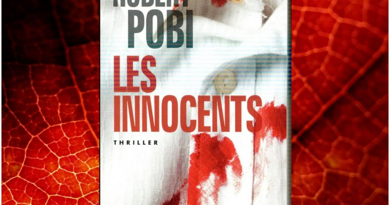 Les innocents – Robert Pobi