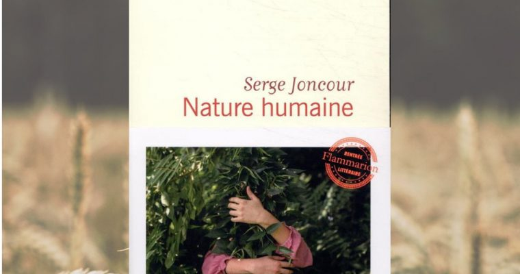 Nature humaine – Serge Joncour