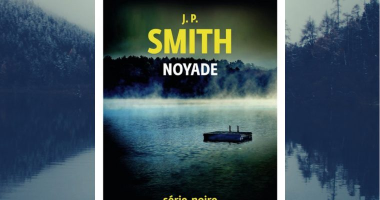 Noyade – J.P. Smith