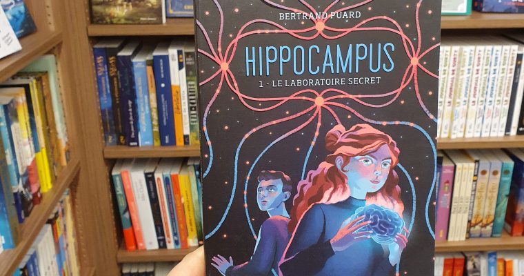 Hippocampus ; Le laboratoire secret – Bertrand Puard