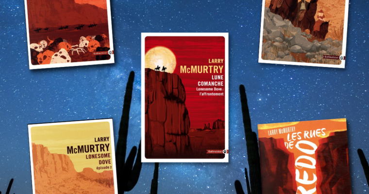 Lonesome Dove – Larry Mcmurtry