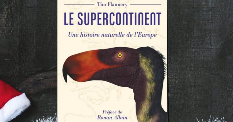 Le supercontinent – Tim Flannery