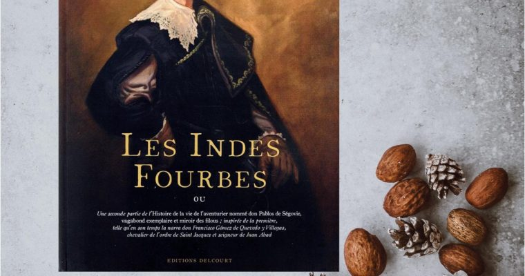 Les indes fourbes – Alain Ayroles, Juanjo Guarnido